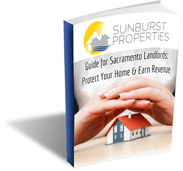 Sunburst Ebook - Guide for Sacramento Landlords: Protect your Home and Earn Revenue